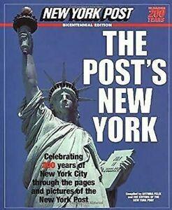 Post's New York: Célébrant 200 Ans De New York City Through The Pages Et P