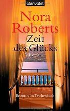 Zeit des Glücks. Zeit-Trilogie 03. von Nora Roberts | Buch | Zustand gut
