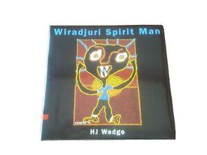 Wiradjuri Spirit Man HJ Wedge Hardcover Aboriginal First Nations Dreamtime
