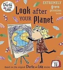Look After Your Planet. Characters Created by Lauren Child (Charlie-ExLibrary