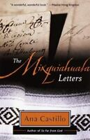 The Mixquiahuala Letters by Ana Castillo (1992, Paperback)