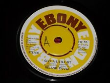 "Melanie Duval: Give A Little Bit    7""    1978  EX"
