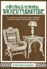 Antique American Wicker Furniture - Types Makers - Repair Restore / Scarce Book