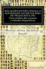 Relações Entre língua e Sociedade No Município de Pranchita-PR : Uma análise...