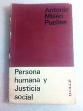 Persona Humana y Justicia Social por Antonio Millan Puelles PB 1976