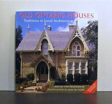 Old Ontario Houses,  Traditions in Local Architecture