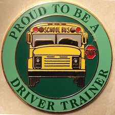 Exclusive, Proud To Be a School Bus Driver Trainer Lapel / Hat Pin