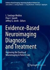 Diagnosis and Treatment : Improving the Quality of Neuroimaging in Patient...