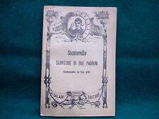 """LIBRO ANTICO E RARO """"STENTERELLO SERVITORE DI DUE PADRONI"""" 1901"""