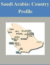 Country Profile: Saudi Arabia: Country Profile by Library of Library of...