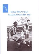 MIKE O'GRADY HUDDERSFIELD TOWN 1959-1966 ORIGINAL HAND SIGNED PICTURE CUTTING