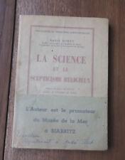 1947 La science et le Scepticisme religieux Giret Beau Papier  Exemplaire auteur