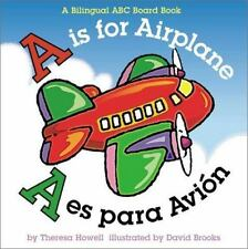 A is for Airplane/A es para avion Alphabet Books Multilingual Edition