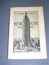 New York Pierre de Lanux 1947 Tableau de New York 1939 1945 bon exemplaire