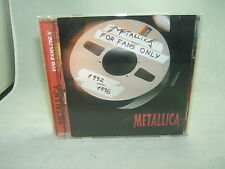 Extrremely Rare Metallica For Fans Only 1992/1996