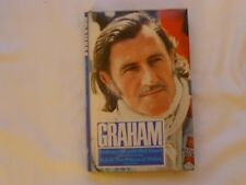 GRAHAM - GRAHAM HILL WITH NEIL EWART & SIGNED BY HIS WIFE BETTE 1ST EDITION H/B