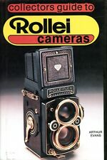 COLLECOR'S GUIDE TO ROLLEI CAMERAS ARTHUR EVANS NEW FIRST EDITION HARDBOUND SALE