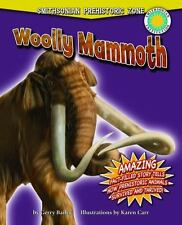 Woolly Mammoth (Smithsonian Prehistoric Zone (Library) Bailey, Gerry Library B