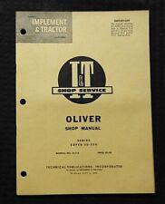 1960 OLIVER SUPER 55 & 550 TRACTOR I&T SERVICE SHOP REPAIR MANUAL