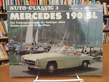 Mercedes 190 SL Dream Sports Car Fifties Auto Classics 3 German Knittel