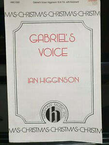 Gabriel's Voice for S.A.T.B. with Keyboard - Ian Higginson