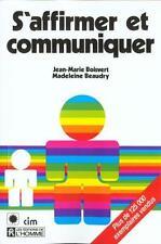S'affirmer et communiquer Boisvert  Jean-Marie Occasion Livre