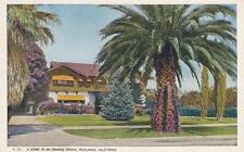 Antique POSTCARD c1910s Home in an Orange Grove REDLANDS, CA 19499