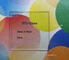 ITO Coated Glass Transparent Conductor:  4 pieces 75mm X 75mm ; 10 ohm/sq