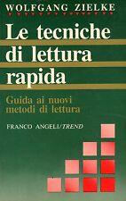 Le tecniche di lettura rapida. Guida ai nuovi metodi di lettura -W.ZIELKE -ST536