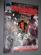 DYLAN DOG I COLORI DELLA PAURA N° 50 I MORTI NON BALLANO SCLAVI