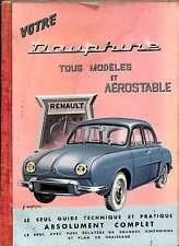 Votre Renault Dauphine : Tous modèles, Ondine-Gordini. 6e édition, Quentin, Laur