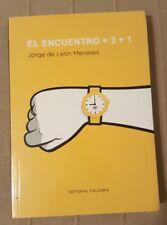 Libro de Jorge de Leon Menese El encuentro Best seller