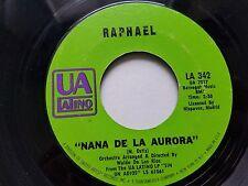 """RAPHAEL - Nana De La Aurora / No Me Amenaces 1970 LATIN POP SOUL Chanson 7"""""""