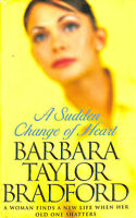 A Sudden Change of Heart (Wheeler Large Print Book Series) by Bradford, Barbara
