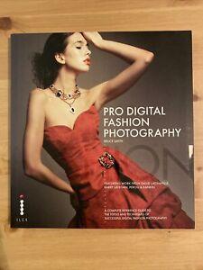 Pro (Digital) Fashion Photography by Bruce Smith (Paperback, 2008)