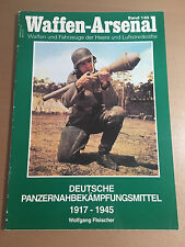 WAFFEN-ARSENAL BAND 140 - DEUTSCHE PANZERNAHBEKAMPFUNGSMITTEL 1917-1945