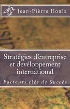 Une Analyse de Cas: Stratégies d'Entreprise et Devéloppement International :...