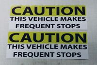 Caution This Vehicle Makes Frequent Stops Bumper Sticker BS-600
