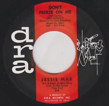 """JESSIE MAE Don't Freeze On Me DRA Re.45 7"""" 1962 Storming New Breed R&B Soul HEAR"""