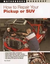 How to Repair Your Pickup or SUV  Vehicle Maintenance