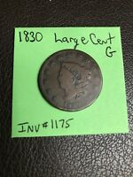 1830 Large Cent Good