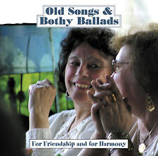 CD: Old Songs & Bothy Ballads 2 - For Friendship and for Harmony
