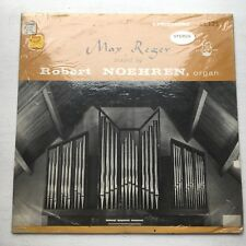 Max Reger Played By Robert Noehren SEALED? LL 7121 Classical RARE 1960s