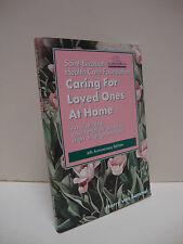 Caring For Loved Ones At Home by Harry Van Bommel