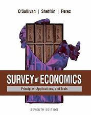 Survey of Economics : Principles, Applications, and Tools by Steven Sheffrin,...