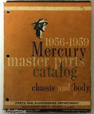 VINTAGE 1956-1959 MERCURY MASTER PARTS CATALOG CHASSIS AND BODY FORD MOTOR CO.