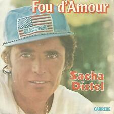 "SACHA DISTEL ""Fou d'amour"" 7"""