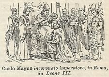 A3000 Carlo Magno incoronato Imperatore - Xilografia Antica del 1910 - Engraving