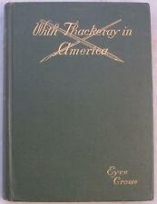 With Thackeray in America 1st Ed. HC Book