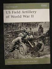 Osprey Book: US Field Artillery of World War II - New Vanguard 131